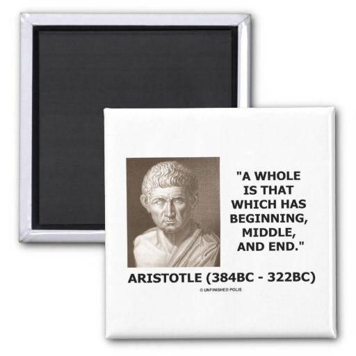 A Whole Is That Which Has Beginning, Middle, & End 2 Inch Square Magnet
