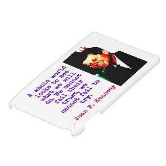 A Whole World Looks - John Kennedy iPad Mini Cases