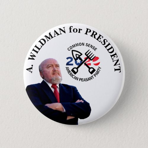 A Wildman for President 2020 Button
