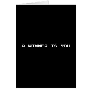 A WINNER IS YOU CARD