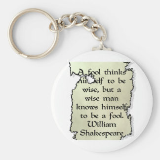 A Wise Man... Is Not A Fool Basic Round Button Keychain