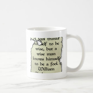 A Wise Man... Is Not A Fool Classic White Coffee Mug