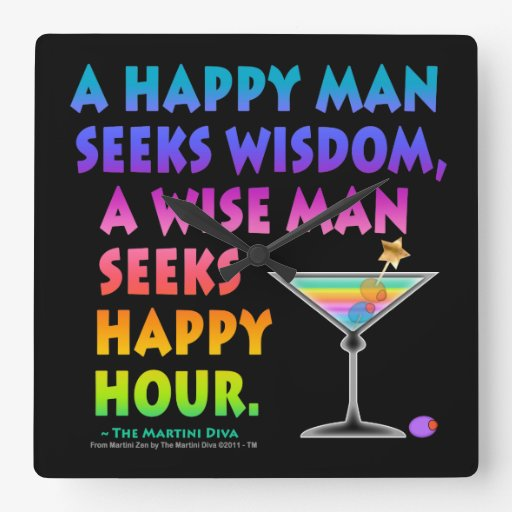 A WISE MAN SEEKS HAPPY HOUR WALL CLOCK