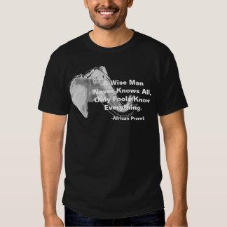 A Wise Man Tee Shirt