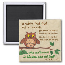 A Wise Old Owl - Fridge Magnet