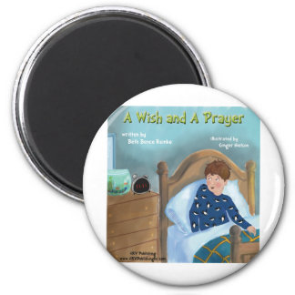 A Wish and A Prayer 2 Inch Round Magnet