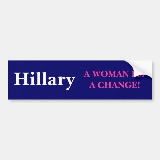 A WOMAN For A CHANGE Bumper Sticker