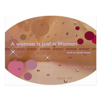 A woman is just a Woman, and so much more Postcard