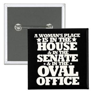 A womans place in politics 2 inch square button