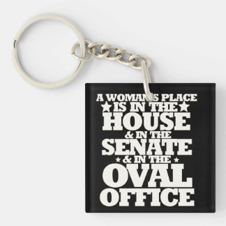 A womans place in politics Single-Sided square acrylic keychain