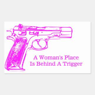 A Woman's Place is Behind a Trigger Rectangular Sticker