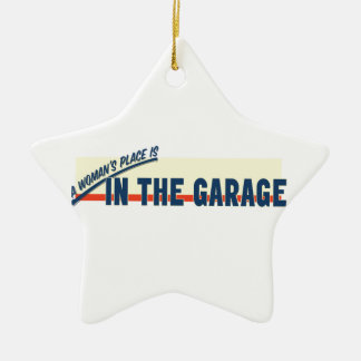A Woman's Place Is In The Garage Ceramic Ornament
