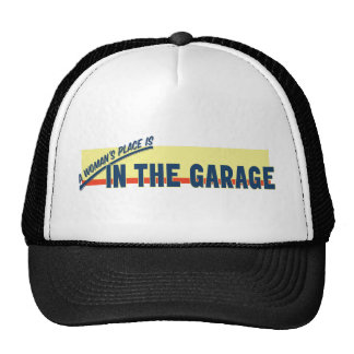 A Woman's Place Is In The Garage Trucker Hat