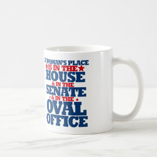 A woman's place is in the house and the senate coffee mug