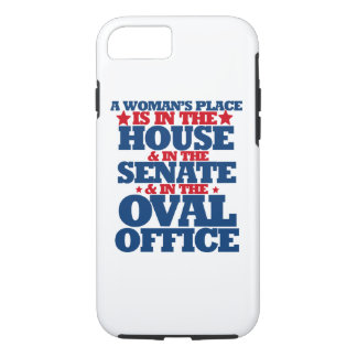 A woman's place is in the house and the senate iPhone 8/7 case
