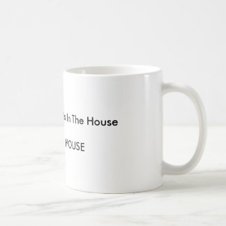 A Women's Place Is In The house THE WHITE HOUSE Coffee Mug