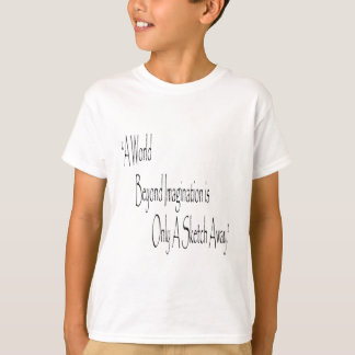 A World Beyond Imagination T-Shirt