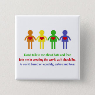 A World of Equality, Justice and Love Button