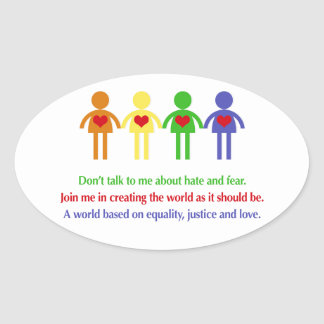 A World of Equality, Justice and Love Oval Sticker
