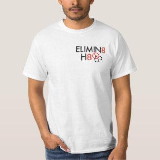 A World Where It no Longer Exists - Elimin8 H8 T-Shirt