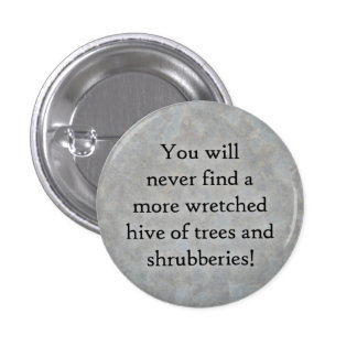 A wretched hive of trees and shrubberies! button