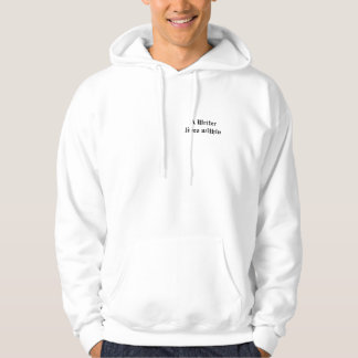 A writer lives within Hoodie