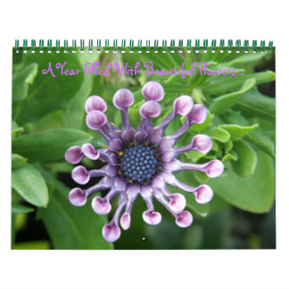 A Year Filled With Beautiful Flowers... Calendar