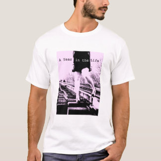 A Year In The Life T-Shirt