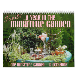 A Year in the Miniature Garden Calendar