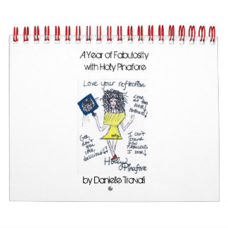 A Year of Fabulosity with Holly Pinafore Wall Calendar