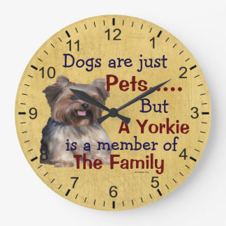 A Yorkie is a Member of The Family Dog Clock