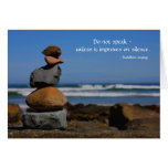 A zen thing with Buddhist saying Greeting Cards