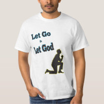 AA Blue Man Praying Kneeling Let Go Let God T-Shirt