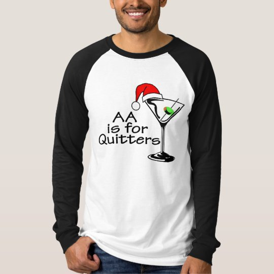 AA Is For Quitters Christmas Martini T-Shirt
