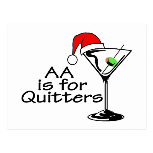 AA Is For Quitters Martini Postcard