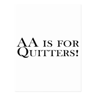 AA Is For Quitters Postcard