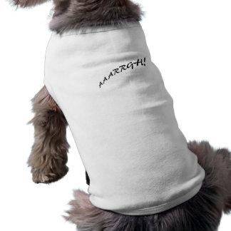 AAAAARGH! Text Image Text  Design Dog Tee Shirt