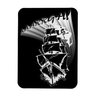 AAAARGH! It be a Pirate Ship! Rectangular Magnet