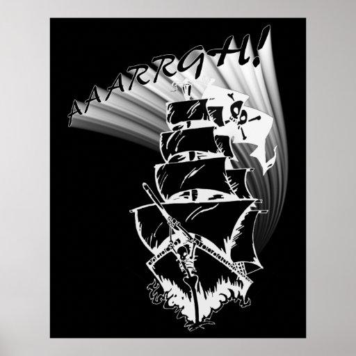 ¡AAAARGH! ¡Sea un barco pirata! Posters