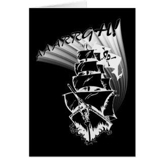 ¡AAAARGH! ¡Sea un barco pirata! Tarjeta De Felicitación