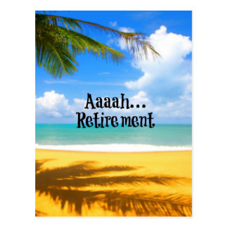 Aaah...retirement and relaxation postcard