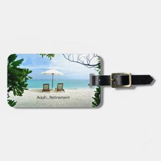 Aaah...retirement, relaxing beach scene bag tag