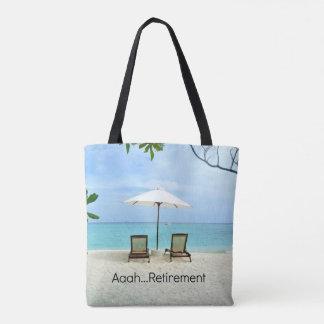 Aaah...Retirement Tote Bag