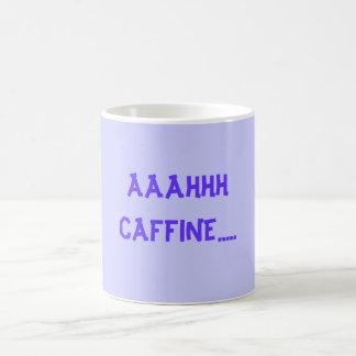 AAAHHH CAFFINE..... MAGIC MUG