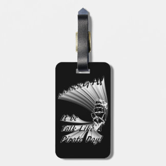 AAARGH! It Be Talk Like a Pirate Day! Travel Bag Tags