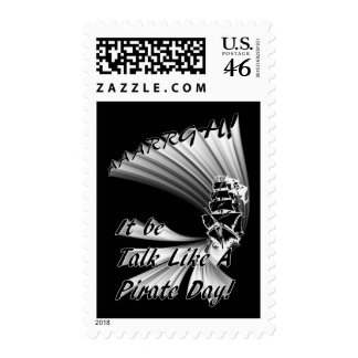 AAARGH! It Be Talk Like a Pirate Day! Postage Stamps