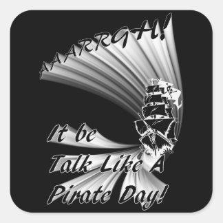 ¡AAARGH! ¡Sea charla como un día del pirata! Calcomanías Cuadradas Personalizadas