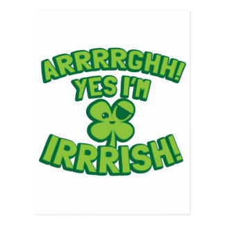 AARGHH YES I'm IRISH with a pirate SHAMROCK Postcard
