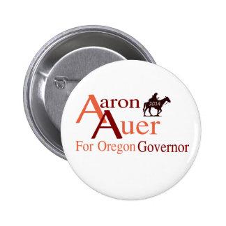 Aaron Auer para el perno del gobernador de Oregon Pin Redondo De 2 Pulgadas
