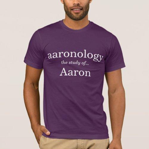 Aaronology the study of Aaron T_Shirt